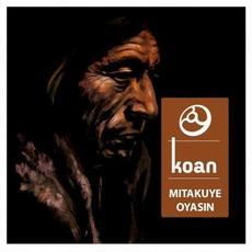 Mitakuye Oyasin mp3 Album by Koan