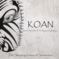 The Sleeping Voices of Subarctica by Koan