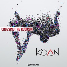 Crossing the Rubicon mp3 Album by Koan