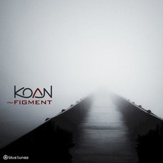 ~Figment mp3 Album by Koan