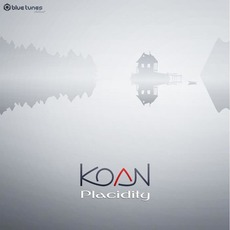 Placidity by Koan