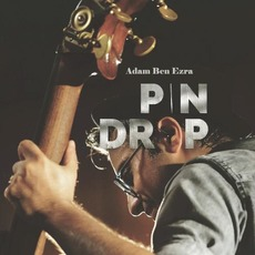 Pin Drop mp3 Album by Adam Ben Ezra