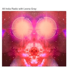 All India Radio with Leona Gray by All India Radio