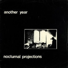 Another Year mp3 Album by Nocturnal Projections