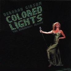 Colored Lights: The Broadway Album mp3 Album by Deborah Gibson