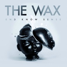 End Know Sense mp3 Album by The Wax