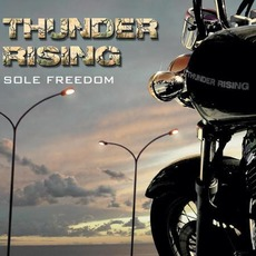 Sole Freedom mp3 Album by Thunder Rising