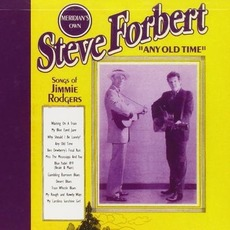 Any Old Time mp3 Album by Steve Forbert