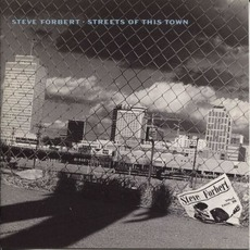 Streets of This Town mp3 Album by Steve Forbert