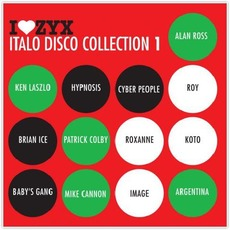 I Love ZYX Italo Disco Collection 1 mp3 Compilation by Various Artists