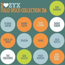I Love ZYX Italo Disco Collection 26 mp3 Compilation by Various Artists