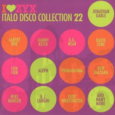 I Love ZYX Italo Disco Collection 22 by Various Artists