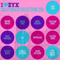 I Love ZYX Italo Disco Collection 23 by Various Artists