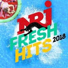 NRJ Fresh Hits 2018 by Various Artists