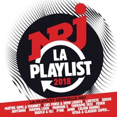 La Playlist NRJ 2018 by Various Artists