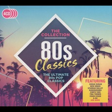 80s Classics: The Collection mp3 Compilation by Various Artists