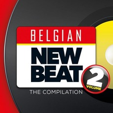 Belgian New Beat: The Compilation, Volume 2 by Various Artists
