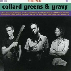 Collard Greens and Gravy mp3 Album by Collard Greens and Gravy