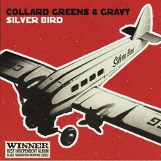 Silver Bird mp3 Album by Collard Greens and Gravy