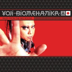 Tales From the Big Room mp3 Album by Yoji Biomehanika