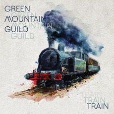 Train mp3 Album by Green Mountain Guild