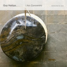 I Am Concentric by Guy Hatton