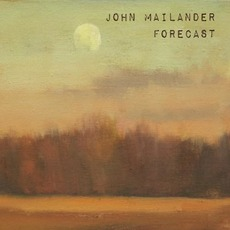 Forecast mp3 Album by John Mailander