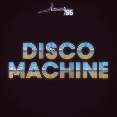 Disco Machine mp3 Album by Tommy '86