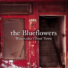 Watercolor Ghost Town mp3 Album by The Blueflowers