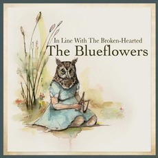In Line with the Broken-Hearted mp3 Album by The Blueflowers