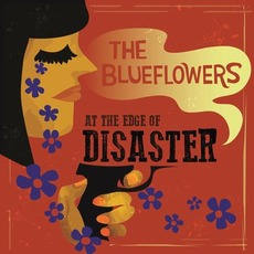 At The Edge Of Disaster mp3 Album by The Blueflowers