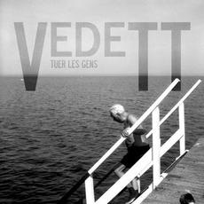 Tuer les gens mp3 Album by VedeTT