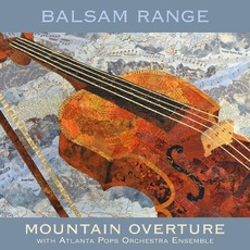 Mountain Overture mp3 Album by Balsam Range