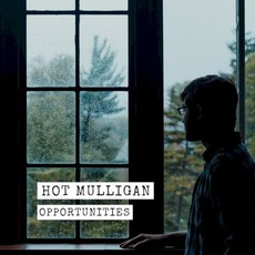 Opportunities mp3 Album by Hot Mulligan