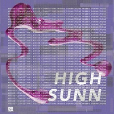 Missed Connections mp3 Album by High Sunn