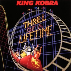 Thrill of a Lifetime (Re-Issue) mp3 Album by King Kobra