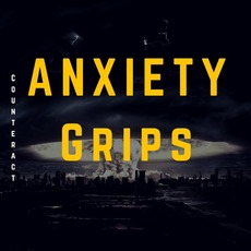 Counteract by Anxiety Grips
