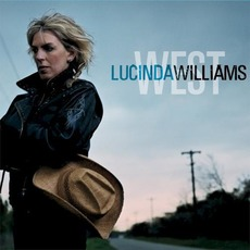 West mp3 Album by Lucinda Williams