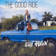 The Good Ride by Leigh Madison