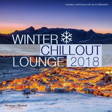 Winter Chillout Lounge 2018 by Various Artists