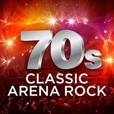 70s Classic Arena Rock mp3 Compilation by Various Artists