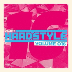 Slam Hardstyle, Volume 016 mp3 Compilation by Various Artists