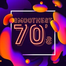 Smoothest 70's mp3 Compilation by Various Artists