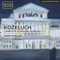 Koželuch: Complete Keyboard Sonatas, Vol. 11 by Leopold Koželuh