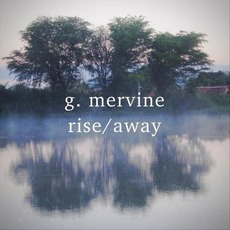 rise​/​away mp3 Album by g. mervine