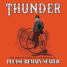 Please Remain Seated (Deluxe Edition) mp3 Album by Thunder