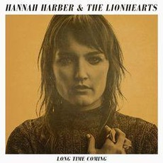 Long Time Coming mp3 Album by Hannah Harber & the Lionhearts