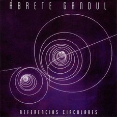 Referencias Circulares mp3 Album by Ábrete Gandul