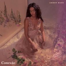 Conexão mp3 Album by Amber Mark