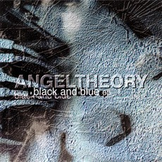 Black and Blue EP mp3 Album by Angel Theory